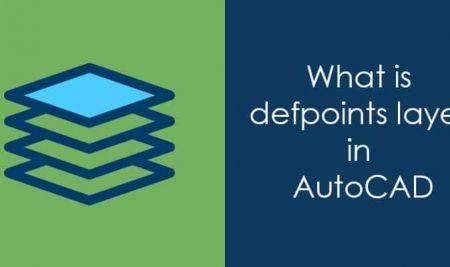 Слоят Defpoints AutoCAD – полезен и коварен