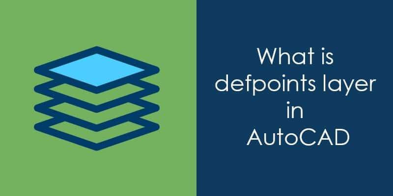 Слоят Defpoints AutoCAD