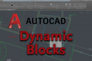 AutoCAD Dynamic Blocks